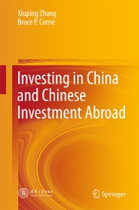 Cover Investing in China and Chinese Investment Abroad