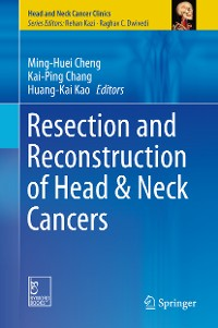 Cover Resection and Reconstruction of Head & Neck Cancers