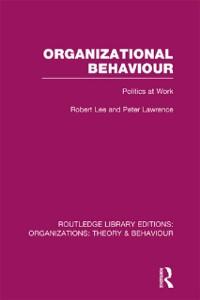 Cover Organizational Behaviour (RLE: Organizations)