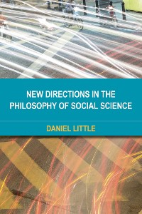 Cover New Directions in the Philosophy of Social Science