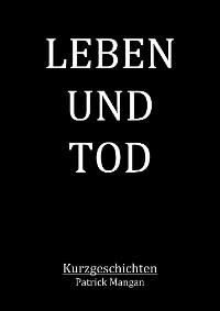 Cover Leben und Tod