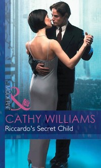 Cover Riccardo's Secret Child (Mills & Boon Modern) (Expecting!, Book 20)