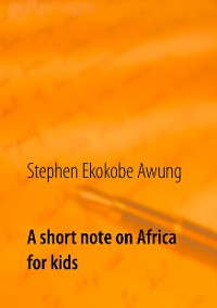 Cover A short note on Africa for kids