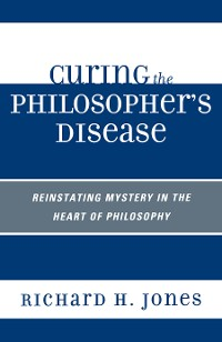 Cover Curing the Philosopher's Disease