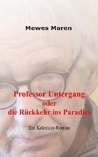 Cover Professor Untergang oder die Rückkehr ins Paradies