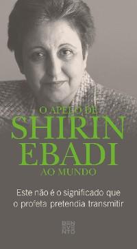 Cover O apelo de Shirin Ebadi ao mundo