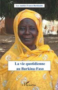 Cover Vie quotidienne au Burkina-Faso La