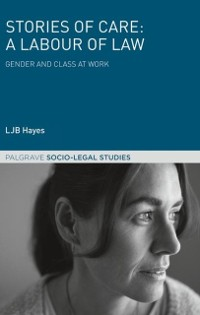 Cover Stories of Care: A Labour of Law