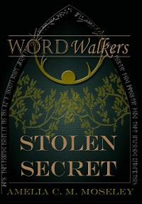 Cover Word Walkers: Stolen Secret