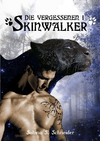Cover Die Vergessenen 01 - Skinwalker