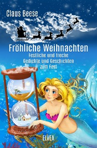 Cover Fröhliche Weihnachten: Festliche und freche Gedichte und Geschichten zum Fest