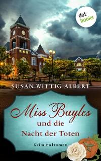 Cover Miss Bayles und die Nacht der Toten - Ein Fall für China Bayles 2
