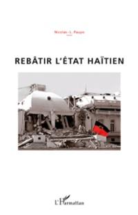 Cover Rebatir l'Etat haitien