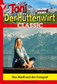 Cover Toni der Hüttenwirt Classic 60 – Heimatroman