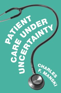 Cover Patient Care under Uncertainty