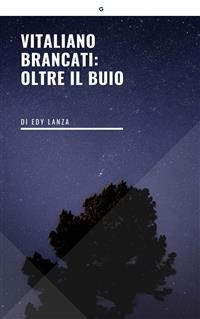 Cover Vitaliano Brancati: oltre il buio