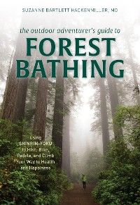 Cover The Outdoor Adventurer's Guide to Forest Bathing