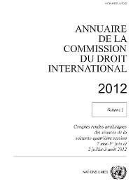 Cover Annuaire de la Commission du Droit International 2012, Vol. I
