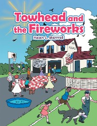 Cover Towhead and the Fireworks