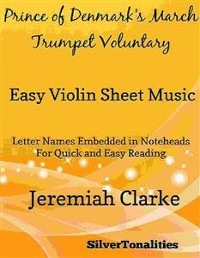 Cover Prince of Denmark's March Trumpet Voluntary Easy Violin Sheet Music