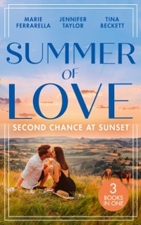 Cover Summer Of Love: Second Chance At Sunset: The Fortune Most Likely To... (The Fortunes of Texas: The Rulebreakers) / Small Town Marriage Miracle / The Soldier She Could Never Forget