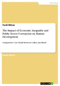 Cover The Impact of Economic Inequality and Public Sector Corruption on Human Development