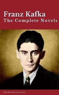 Cover Franz Kafka: The Complete Novels