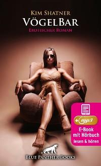 Cover VögelBar 1 | Erotik Audio Story | Erotisches Hörbuch