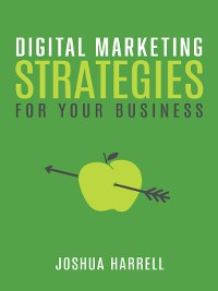 Cover Digital Marketing Strategies For Your Business