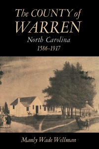 Cover The County of Warren, North Carolina, 1586-1917