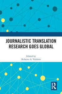 Cover Journalistic Translation Research Goes Global