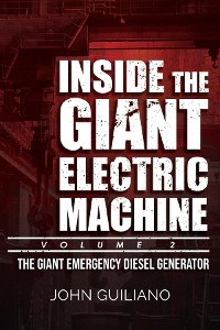 Cover Inside the Giant Electric Machine, Volume 2