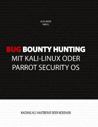 Cover Bug Bounty Hunting mit Kali-Linux oder Parrot Security OS