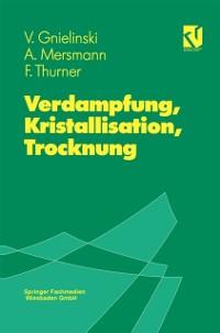 Cover Verdampfung, Kristallisation, Trocknung