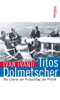 Cover Titos Dolmetscher
