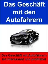 Cover Das Geschäft mit den Autofahrern