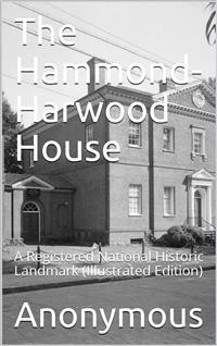 Cover The Hammond-Harwood House / A Registered National Historic Landmark