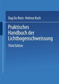 Cover Praktisches Handbuch der Lichtbogenschweissung