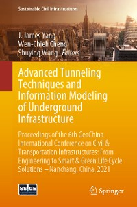 Cover Advanced Tunneling Techniques and Information Modeling of Underground Infrastructure