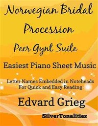 Cover Norwegian Bridal Procession Peer Gynt Suite Easiest Piano Sheet Music