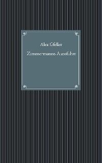 Cover Zimmermanns Autofahrt