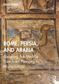 Cover Rome, Persia, and Arabia
