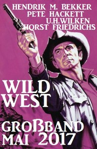 Cover Wildwest Großband Mai 2017