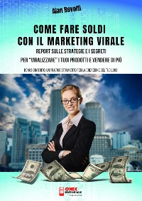 Cover Come fare Soldi con il Marketing Virale