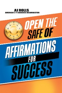 Cover Open the Safe of Affirmations for Success
