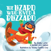 Cover The Lizard Who Loves a Blizzard