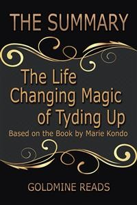 Cover The Life Changing Magic of Tyding Up - Summrized for Busy People