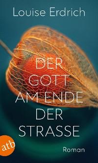 Cover Der Gott am Ende der Straße