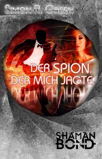 Cover Der Spion, der mich jagte