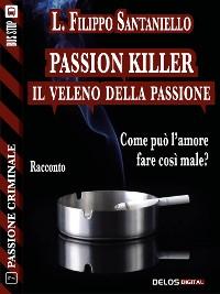 Cover Passion killer - Il veleno della passione